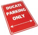 Parking Sign - Ducati Parking Only